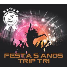 Ingresso - Festa 5 anos Trip Tri